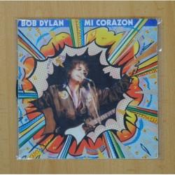BOB DYLAN - MI CORAZON / LET IT BE ME - SINGLE PROMO