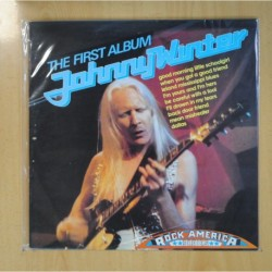 JOHNNY WINTER - THE FIRST ALBUM - LP