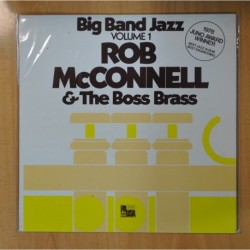 ROB MCCONNELL AND THE BOSS BRASS BIG BAND - BIG BAND JAZZ VOLUME 1 - LP