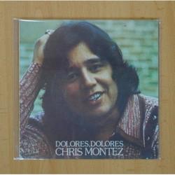 CHRIS MONTEZ - DOLORES, DOLORES - SINGLE