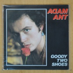 ADAM ANT - GOODY TWO SHOES - SINGLE