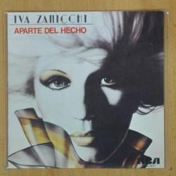 IVA ZANICCHI - APARTE DEL HECHO / LA VALIJA - SINGLE