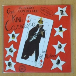 JOE KING CARRASCO - JALAPEÑO CON BIG RED / ROCK ESTA NOCHE - SINGLE