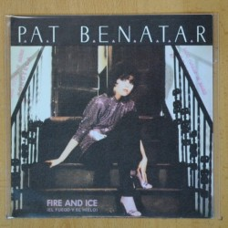 PAT BENATAR - FIRE AND ICE - SINGLE