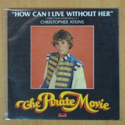 CHRISTOPHER ATKINS - HOW CAN I LIVE WITHOUT HER - SINGLE