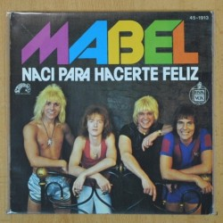 MABEL - NACI PARA HACERTE FELIZ - SINGLE