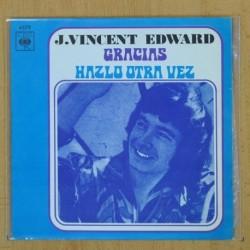 VINCENT EDWARD - GRACIAS / HAZLO OTRA VEZ - SINGLE