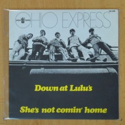 OHIO EXPRESS - DOWN AT LULU'S / SHE'S NOR COMIN' HOME - SINGLE