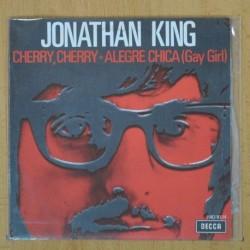 JONATHAN KING - CHERRY CHERRY / ALEGRE CHICA - SINGLE