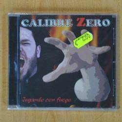 CALIBRE ZERO - JUGANDO CON FUEGO - CD