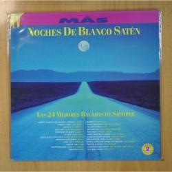 VARIOS - NOCHES DE BLANCO SATEN (LAS 24 MEJORES BALADAS DE SIEMPRE) - 2 LP