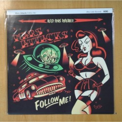 MARS ATTACKS - FOLLOW ME! - LP