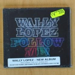 WALLY LOPEZ - FOLLOW ME - CD