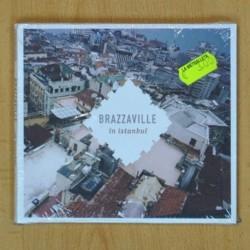 BRAZZAVILLE - IN ISTANBUL - CD
