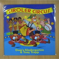 DOM S KINDERGARTEN & TONY TRAPP - TIROLER CIRCUS - MAXI