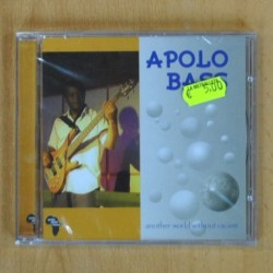 APOLO BASS - ANOTHER WORLD WITHOUT RACISM - CD