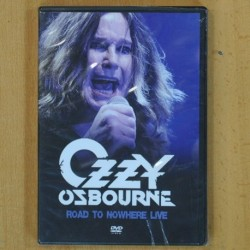 OZZY OSBOURNE - ROAD TO NOWHERE LIVE - DVD