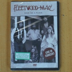 FLEETWOOD MAC - SAVE ME A PLACE - DVD