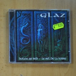 GLAZ - HOLEN AR BED / LE SEL DE LA TERRE - CD