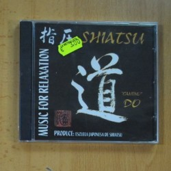VARIOS - MUSIC FOR RELAXATION SHIATSU - CD