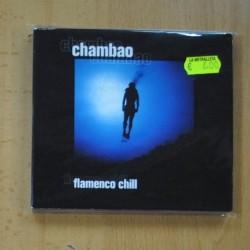 CHAMBAO - FLAMENCO CHILL - 2 CD