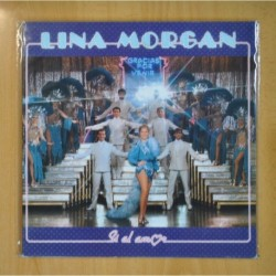 LINA MORGAN - SI AL AMOR - LP