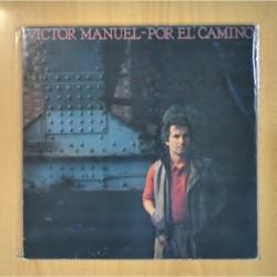 VICTOR MANUEL - POR EL CAMINO - LP
