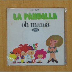 LA PANDILLA - OH MAMA / A MI PERRO - SINGLE