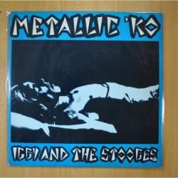 IGGY AND THE STOOGES - METALLIC KO - LP