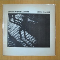SIOUXSIE AND THE BANSHEES - METAL SHADOWS - LP