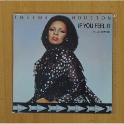 THELMA HOUSTON - IF YOU FEEL IT / HOLLYWOOD - SINGLE