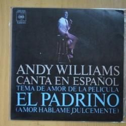 ANDY WILLIAMS - TEMA DE AMOR DE LA PELICULA EL PADRINO - SINGLE