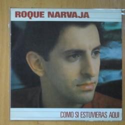 ROQUE NARVAJA - COMO SI ESTUVIERAS AQUI / MATA HARI ( EL BIS ) - SINGLE