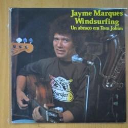 JAYME MARQUES - WINDSURFING / UN ABRACO EM TOM JOBIM - SINGLE