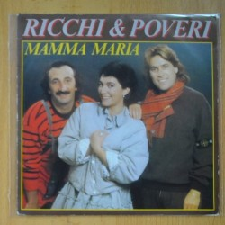 RICHI & POVERI -MAMMA MIA / MALINTESO - SINGLE