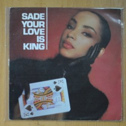 SADE - YOU LOVE IS KING / LOVE AFFAIR WITH LIFE - SINGLE