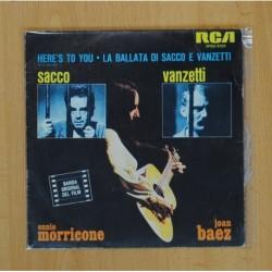 JOAN BAEZ & ENNIO MORRICONE - SACCO VANZETTI B.S.O. - HERE´S TO YOU / LA BATALLA DI SACCO E VANZETTI - SINGLE