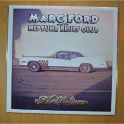 MARC FORD AND THE NEPTUNE BLUES CLUB - THE VULTURE - LP