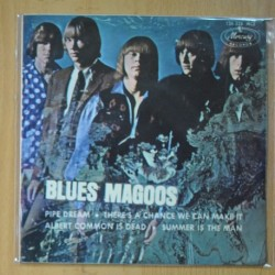 BLUES MAGOOS - PIPE DREAM + 3 - EP