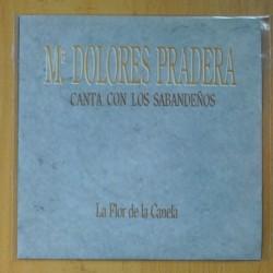 MARIA DOLORES PRADERA & LOS SABANDEÑOS - LA FLOR DE LA CANELA / ISLAS CANARIAS - SINGLE