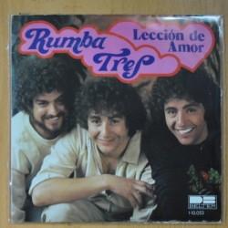RUMBA TRES - LECCION DE AMOR / TU BAILARAS - SINGLE