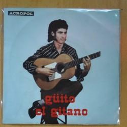 GUITO EL GITANO - NO QUIERO VIVIR MAS / SOY UN GITANO DECENTE - SINGLE