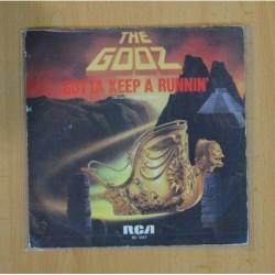 THE GODZ - GOTTA KEEP A RUNNIN / GO AWAY - SINGLE