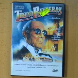TIRANO BANDERAS - DVD