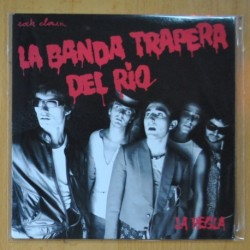 LA BANDA TRAPERA DEL RIO - LA REGLA / A CLOACA - SINGLE