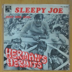 HERMAN´S HERMITS - SLEEPY JOE / JUST ONE GIRL - SINGLE