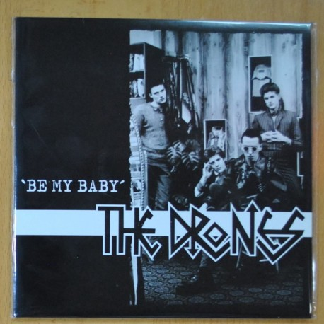 THE DRONES - BE MY BABY / LIFT OFF THE BASS - SINGLE