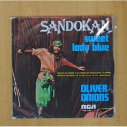 OLIVER ONIONS - SWEET LADY BLUE / SANDOKAN - SINGLE