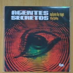 AGENTES SECRETOS - ESTUVE DE VIAJE / STRYCHNINE - SINGLE
