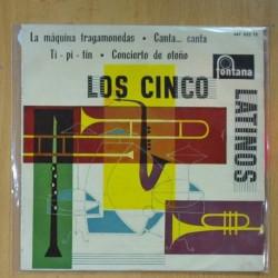 LOS CINCO LATINOS - LA MAQUINA TRAGAMONEDAS + 3 - VINILO ROSA - EP